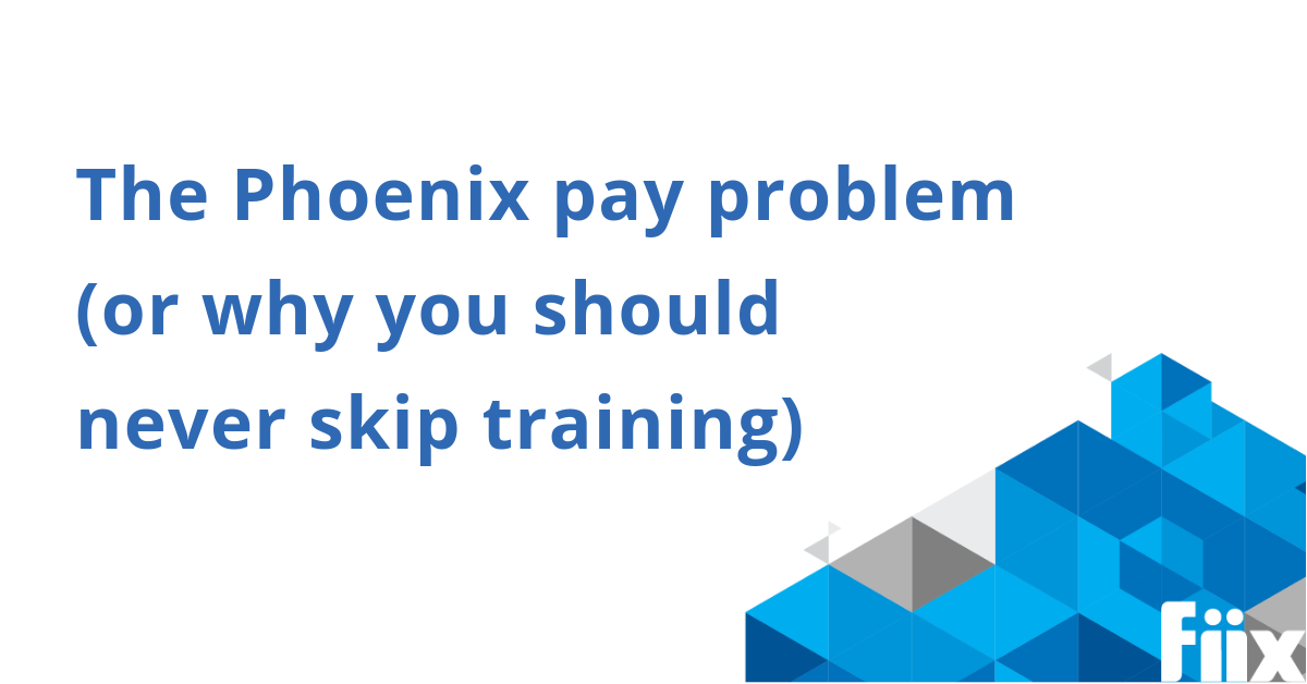 web-The Phoenix pay problem (or why you should never skip training)