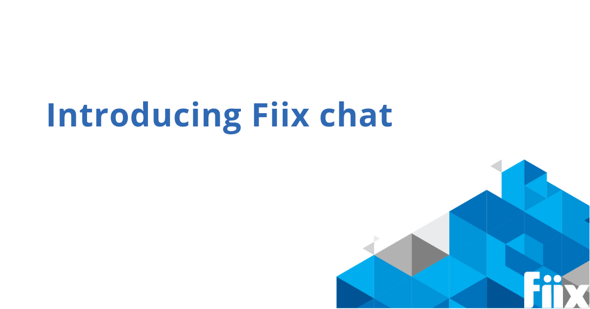 Introducing Fiix Chat