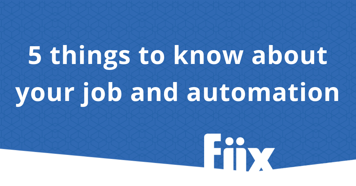 5 things to know about your job and automation