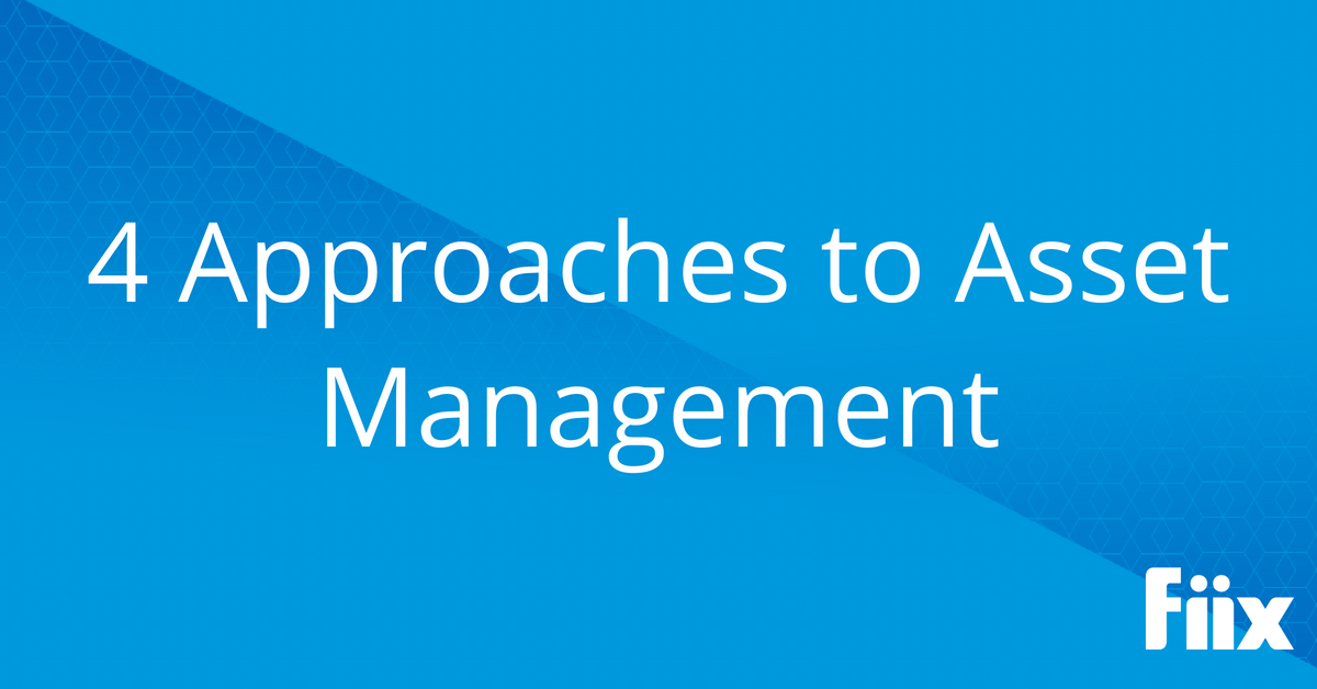 4 approaches to asset management