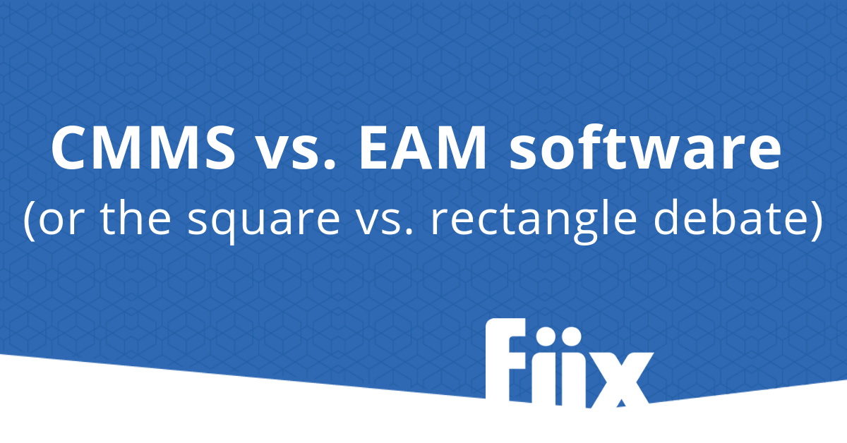 CMMS vs EAM software