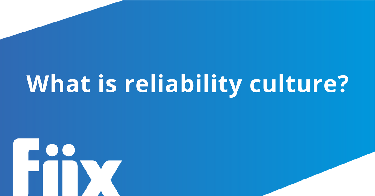 What is reliability culture blog image