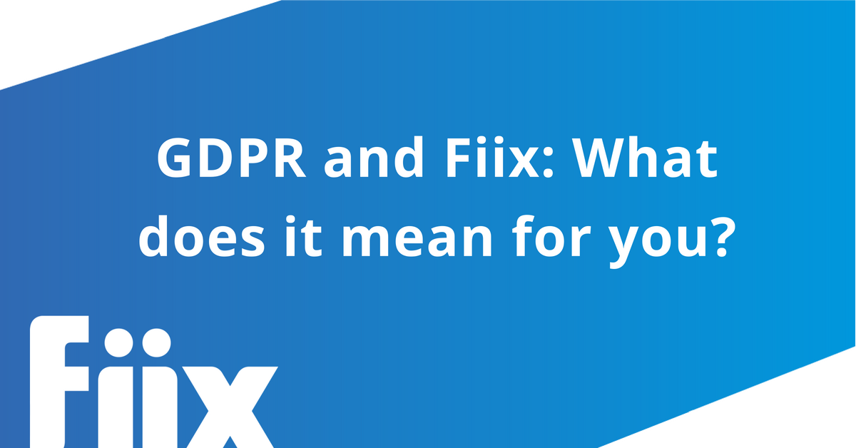 GDPR and Fiix