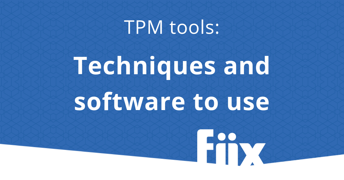 TPM tools - techniques and software use