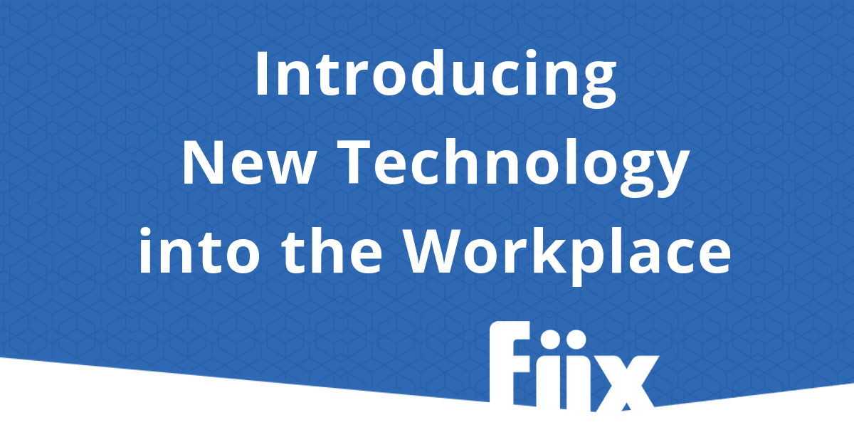 Introducing New Technology into the Workplace