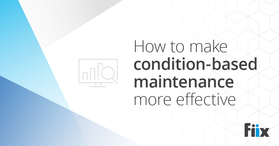 How to make condition-based maintenance more effective