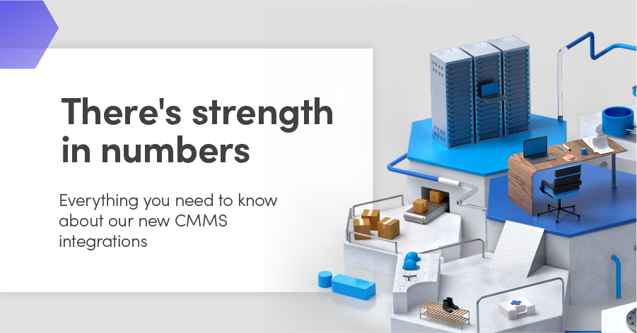 There's strength in numbers: The top CMMS integrations to help your maintenance team