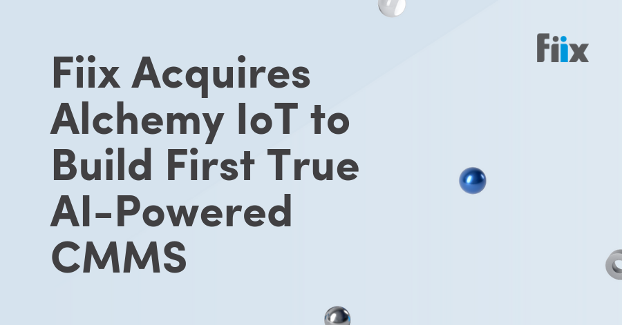 Fiix Acquires Alchemy IoT