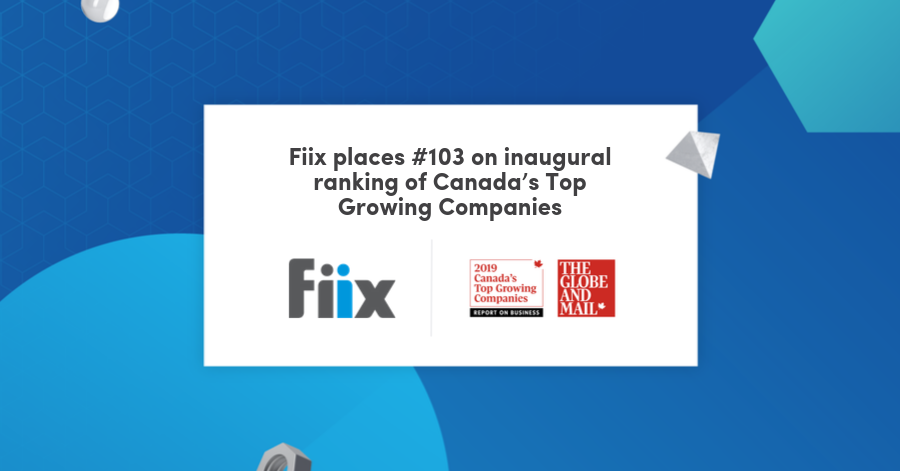 Fiix is one of Canada's Top Growing Companies