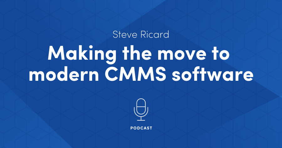 "How to implement a CMMS"" Making the move to modern CMMS software (PODCAST)"
