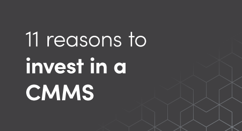 11 reasons to invest in a CMMS graphic