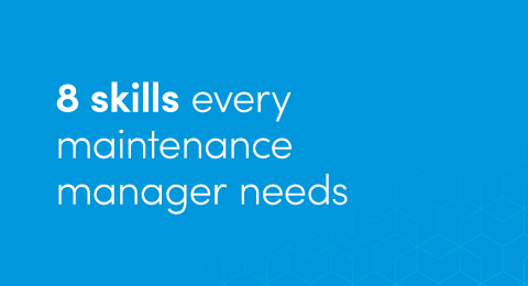 8 skills every maintenance manager needs graphic