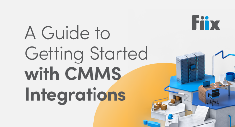 A guide to getting started with CMMS integrations graphic