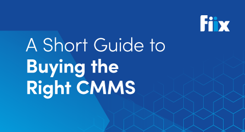 A short guide to buying the right CMMS graphic
