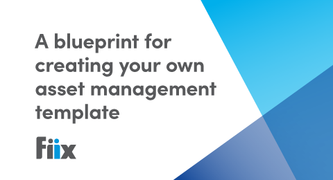 A blueprint for creating your own asset management template graphic