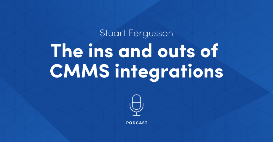 The ins and outs of CMMS Integrations