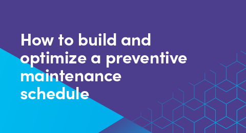 How to build and optimize a preventive maintenance schedule graphic