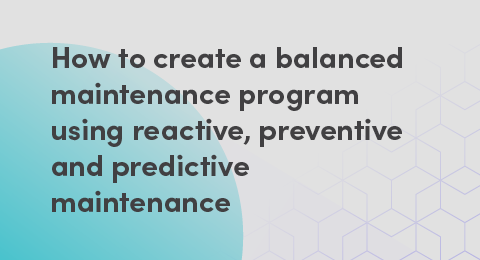 How to create a balanced maintenance program graphic