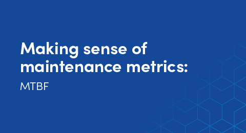Making sense of maintenance metrics: MTBF graphic