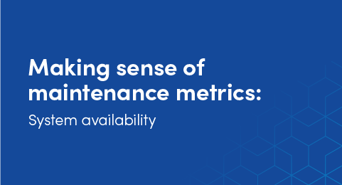 Making sense of maintenance metrics graphic