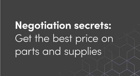 Negotiation secrets: Get the best price on parts and supplies graphic