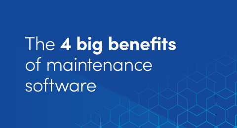 The 4 big benefits of maintenance software graphic