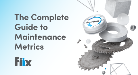 A guide to maintenance metrics graphic