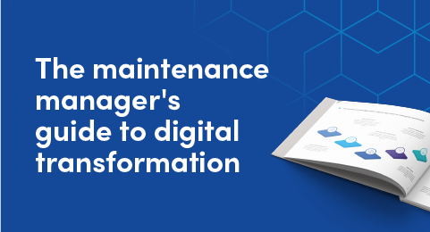 The maintenance manager's guide to digital transformation graphic
