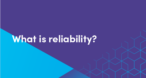 What is reliability graphic