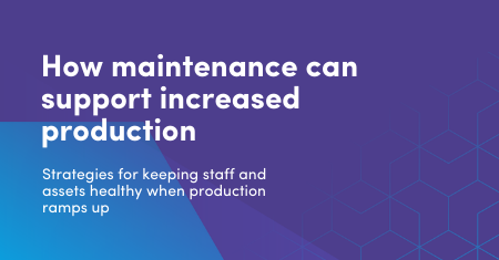 How maintenance can support increased production capacity