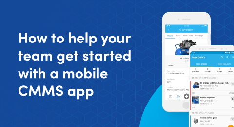 How to help your team get started with a mobile CMMS app graphic