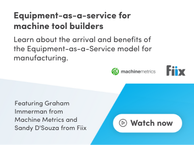 Equipment-as-a-service for machine tool builders