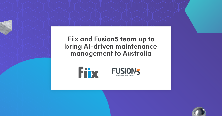 Fiix and Fusion5 team up to bring AI-driven maintenance management to Australia