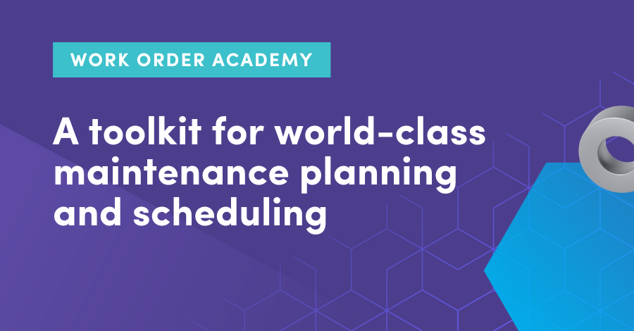 A toolkit for world-class maintenance planning and scheduling
