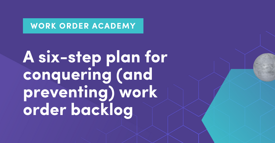 A six-step plan for conquering )and preventing) maintenance backlog