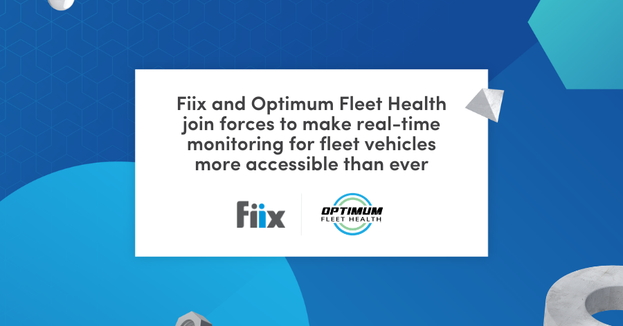 Fiix and optimum fleet health join forces to makes real-time monitoring for fleet maintenance more accessible than ever