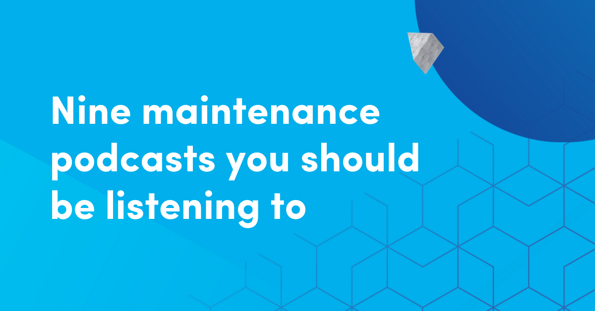 Nine maintenance podcast episodes you should listen to
