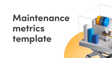 Maintenance metrics template graphic