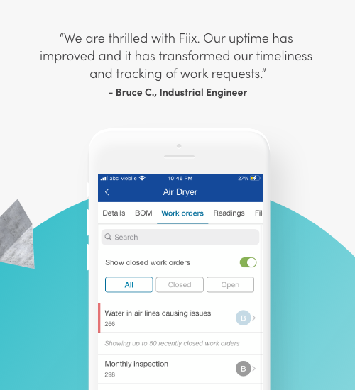 We are thrilled with Fiix. Our uptime has improved and it has transformed our timeliness and tracking of work requests. Bruce C., Industrial Engineer
