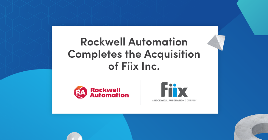 Rockwell Automation Completes the Acquisition of Fiix Inc.