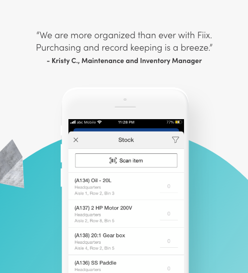 We are more organized than ever with Fiix. Purchasing and record keeping is a breeze. Kristy C., Maintenance and Inventory Manager