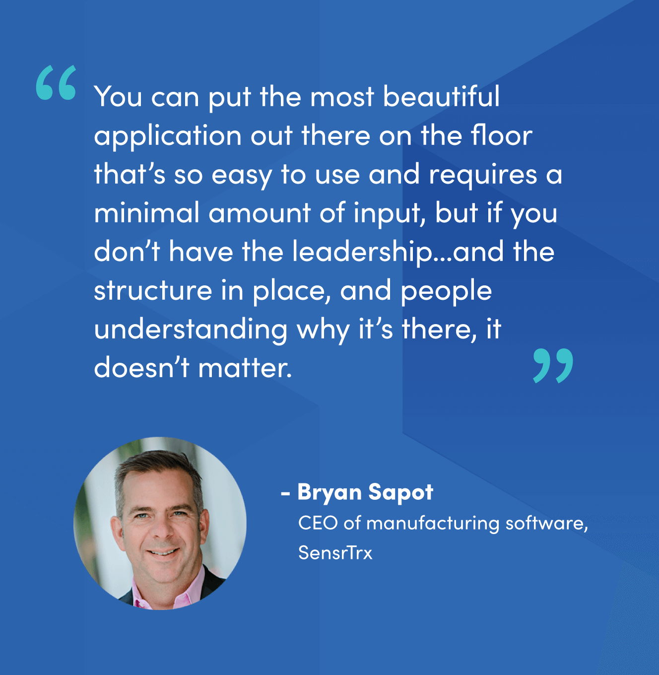 Quote from Bryan Sapot